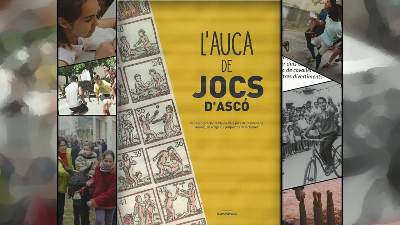 """PRESENTACIÓ DEL LLIBRE """"L'AUCA DELS JOCS D'ASCÓ"""""""